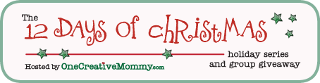 12 Days of Christmas Holiday Event and Group Giveaway on OneCreativeMommy.com